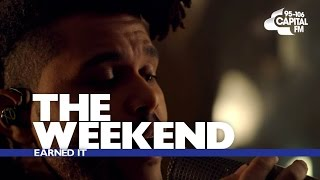 The Weeknd   'Earned It' (Capital Session)