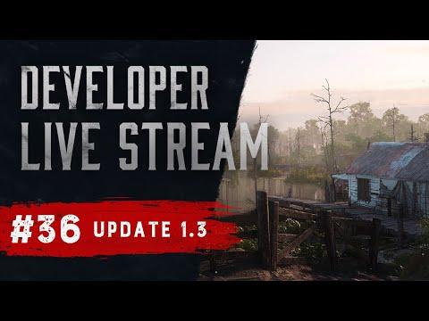 Hunt: Showdown   Developer Live Stream   Update 1.3
