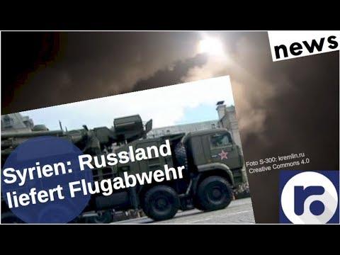 Syrien: Russland liefert Flugabwehr [Video]