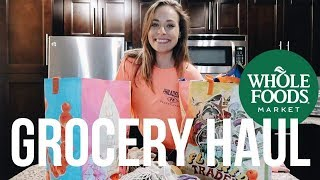 HUGE Whole Foods Grocery Haul | (healthy & how to afford)