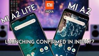 Xiaomi Mi A2 & Mi A2 Lite - Spotted Online!! - Price & Launch Date in India!! First Look & Specs!!
