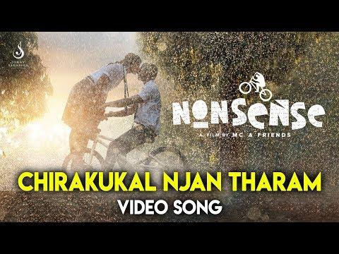 Chirakukal Njan Tharam Song - Nonsense
