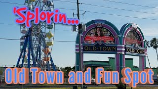 'Splorin Ep: 65 - Old Town Kissimmee and Fun Spot