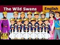 Download Video Wild Swans in English | English Story | Fairy Tales in English |Bedtime Stories| English Fairy Tales