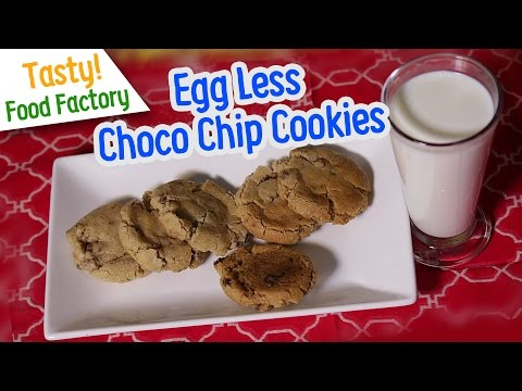 How to make Choco Chip Cookies   Egg Less Cookies By Tasty Food Factory