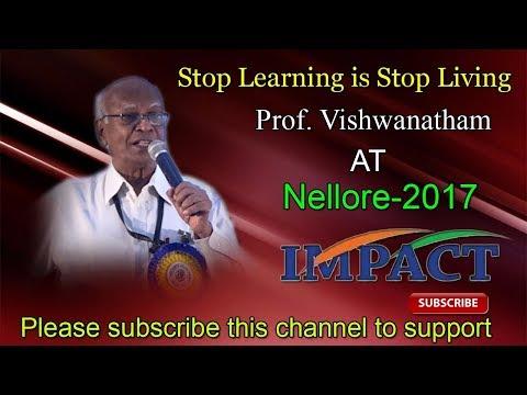 Never Stop Learning |V Viswanadham |  TELUGU IMPACT Nellore 2017