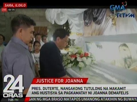 24 Oras: Duterte, nangakong tutulong na makamit ang hustisya sa pagkamatay ni Joanna Demafelis