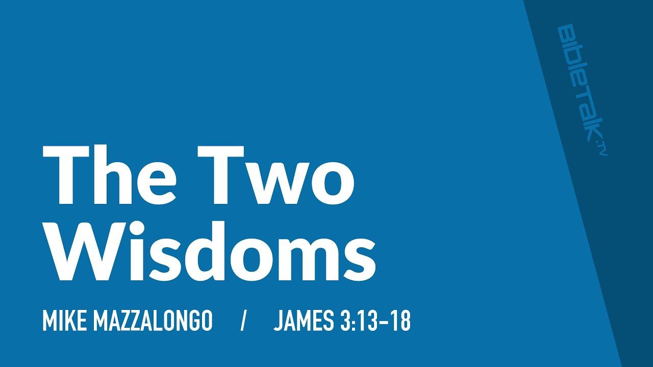 The Two Wisdoms