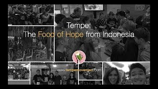 Why Tempe Is The Food of Hope from Indonesia, for The World