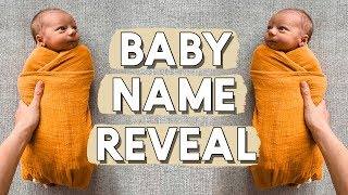 BABY NAME REVEAL!! His name is...
