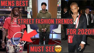MENS 5 BEST STREET FASHION TRENDS 2020
