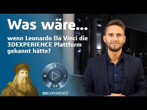 Was wäre, wenn Leonardo da Vinci die 3DEXPERIENCE Plattform gekannt hätte? [deutsch]