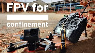 FPV for confinement - Bricks and metal
