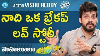 Actor Vishu Reddy Exclusive Interview