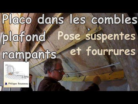 Pose PLACO PLAFOND RAMPANT - Partie 1 - Pose suspente et fourrure