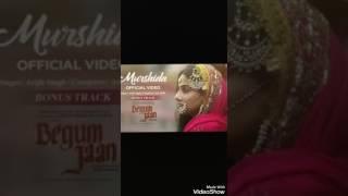 Murshida | Begum Jaan | Arijit Singh | AAVI Official |