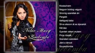 Nótár Mary - Zenebomba (teljes album)