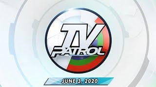 Replay: TV Patrol (June 3, 2020) Full Episode