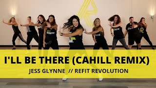 """""""I'll Be There (Cahill Remix)"""" 