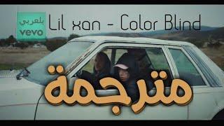 Diplo   Color Blind Ft. Lil Xan Lyrics مترجمة