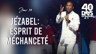 Past. Grégory Toussaint   40 DAY FAST 2019   Jézabel - Esprit de Méchanceté   Prière de Guérison