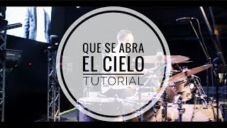 Que Se Abra El Cielo - Christine D'Clario Ft Marcos Brunet Tutorial y Drum Cover