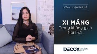 [Câu chuyện thiết kế] Xi măng trong thiết kế nội thất căn hộ