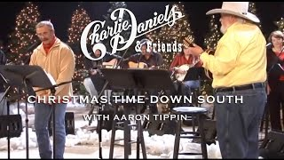 The Charlie Daniels Band With Aaron Tippin - Christmas Time Down South (Live)