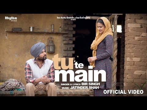 Download Tu Te Main (Full Video) | Bir Singh| Harish Verma | Simi Chahal | Jatinder Shah HD Mp4 3GP Video and MP3