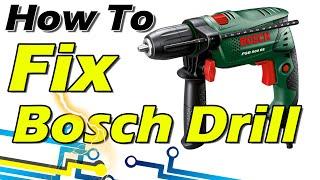 How to Repair Drill Machine [Bosch PSB 500 RE] - Diy