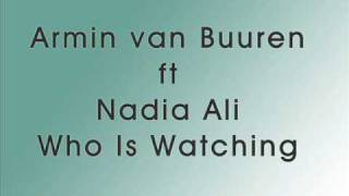 armin van buuren ft nadia ali - who is watching