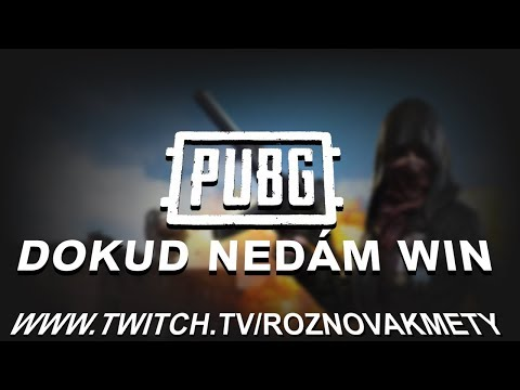 STREAMUJU PUBG DOKUD NEDÁM WIN - Stream Highlighty