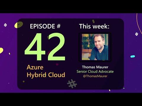 AzureFunBytes Episode 42 - Hybrid Cloud on @Azure with @ThomasMaurer