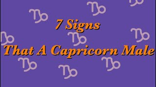 7 Signs a Capricorn Male Likes You
