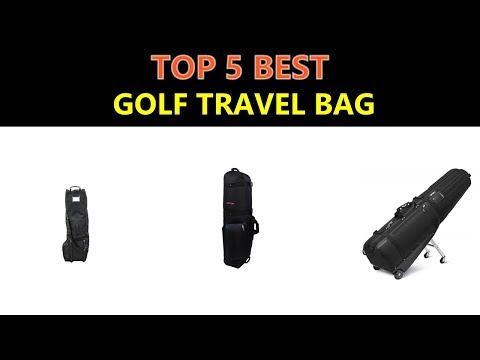 Best Golf Travel Bag 2018