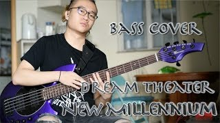 Dream Theater 《New Millennium》 Bass Cover by Hermes Shum (with TAB!)