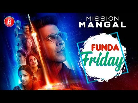 Interesting Facts On 'Mission Mangal' | Akshay Kumar | Vidya Balan | Taapsee Pannu | Funda Friday