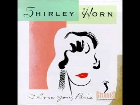 Shirley Horn - Wouldn't It Be Loverly Mp3