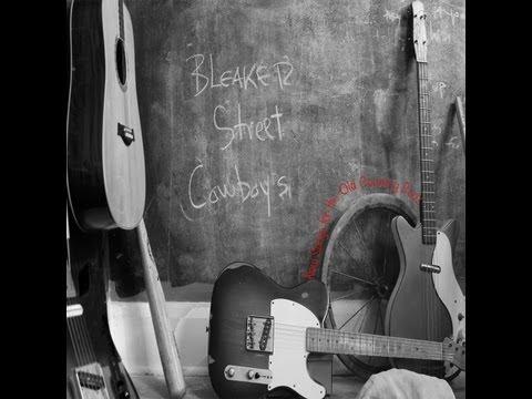 Bleaker Street Cowboys - Bumpy Ridin'