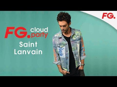 SAINT LANVAIN | FG CLOUD PARTY | LIVE DJ MIX | RADIO FG