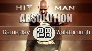 Hitman Absolution Gameplay Walkthrough - Part 28 - Shaving Lenny (Pt.3)