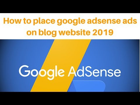 How to place google adsense ads on blog website 2019