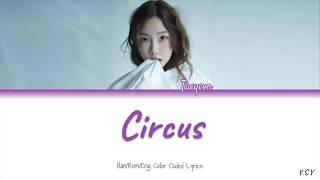 Taeyeon (태연)   Circus [HanRomEng Lyrics]