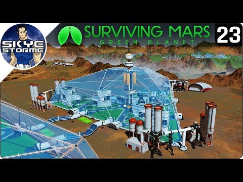 COLONISTS ARE DYING!! - Surviving Mars Green Planet EP 23 - Gameplay & Tips 2019