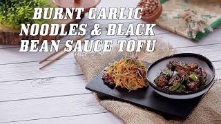 Burnt Garlic Noodles With Tofu In Black Bean Sauce