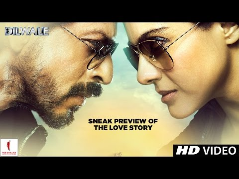 Dilwale Sneak Preview Of The Love Story Kajol  Shah Rukh Khan