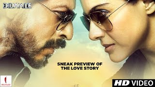 Sneak preview of the love story - Dilwale