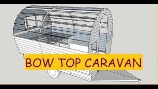 #74 Bow Top Gypsy Caravan/Vardo
