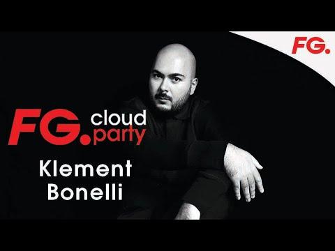 KLEMENT BONELLI | FG CLOUD PARTY | LIVE DJ MIX | RADIO FG