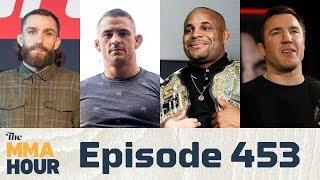 The MMA Hour: Episode 453 (w/ Cormier, Poirier, Sonnen, Chiesa)